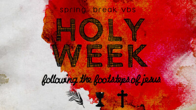 Holy Week VBS