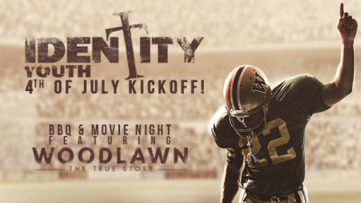 Identity Youth 4th of July Kickoff!