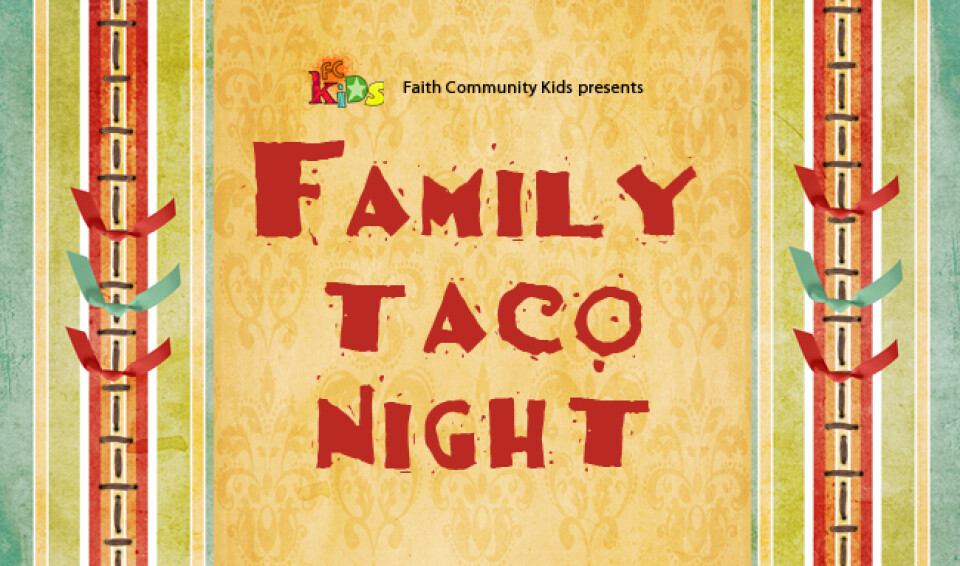 Family Taco Night
