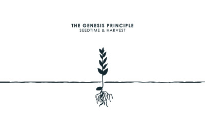 The Genesis Principle: Seedtime & Harvest - The Soil