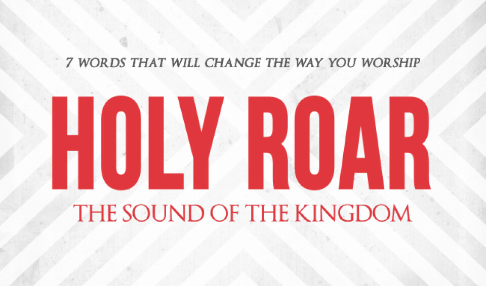 Holy Roar: Sound of the Kingdom