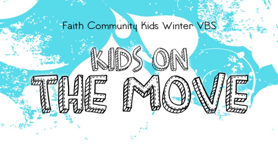 Kids on the Move - 2020 Winter VBS
